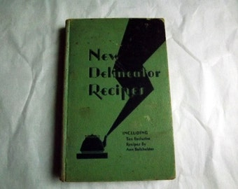 1930 New Delineator Recipies, Cook Book, cookbook, hard cover, wonderful reference book