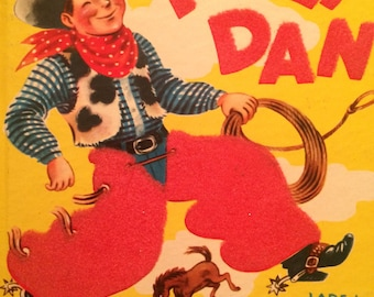 Fuzzy Dan, A Fuzzy Wuzzy Book by Whitman, Jane Whitehead, Illustrated by Clarence Biers, First Edition 1951