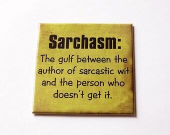 Funny Magnet, Magnet, Sarchasm Magnet, Sarcasm, Fridge magnet, Large Square Magnet, Humor, green, sarcastic wit, doesn't get sarcasm (5658)