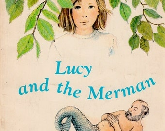 Lucy and the Merman by Audrey Brixner, illustrated by Joan Berg Victor