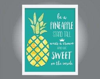 Be a Pineapple Teal Background, Instant Download, Children Room Art - Print Wall Decor - 8x10
