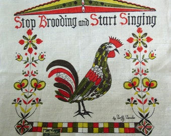 """Dolly Dembo """"Stop Brooding and Start Singing"""" NOS Vintage Tea Towel Dish Towel"""