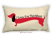 Dachshund Pillow Cover and Insert, I Love You This Much Pillow Cover, Dog Pillow Cover, Oblong Pillow, Long Pillow, Valentines Day Gift