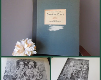 A Treasury Of American Prints Edited by Thomas Craven Vintage Art Book  Etchings and Lithograph Prints from  American Artists Prints  1939