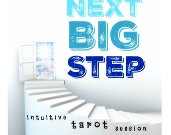 Next Big Step intuitive tarot session (Tarot, Numerology, and Spirit Guidance)