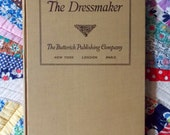 The Dressmaker ~ The Butterick Publishing Company ~ Copyright 1916 ~ 2nd Edition
