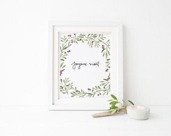 Printable Joyeux Noel Print - Watercolor Wreath - Christmas Joy - Holiday Print - Hand Lettered - Holly