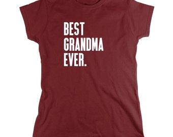Best Grandma Ever Shirt - grandma gift idea, mothers day, Christmas - ID: 384