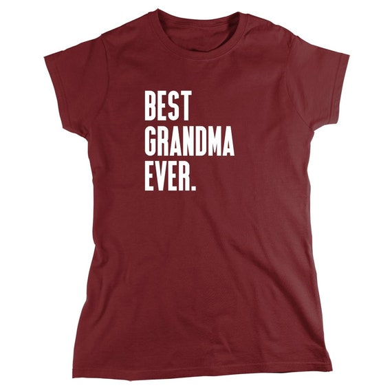 Best Grandma Ever Shirt - grandma gift idea, mothers day, Christmas - ID: 384