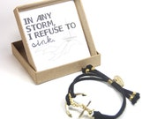 Nautical Anchor Bracelet - In any storm I refuse to sink, Believe in yourself Anchor Bracelet, Anchor Jewellery, Gift for Best Friend