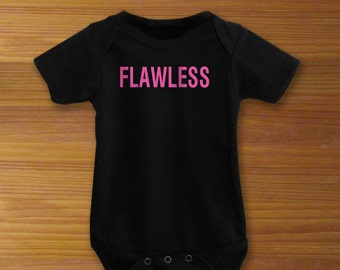 Flawless Baby Bodysuit or Toddler Shirt