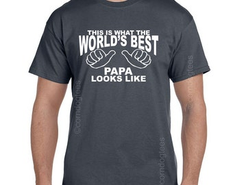 Papa Gifts Grandfather Gift Mens Gift Papa Shirt WORLDS BEST PAPA Mens Gift Ideas Fathers Day World's Best Papa T Shirt Grandpa tshirt