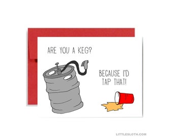 Valentines day card - are you a keg because i'd tap that - red funny pun pick up line love beer greeting card
