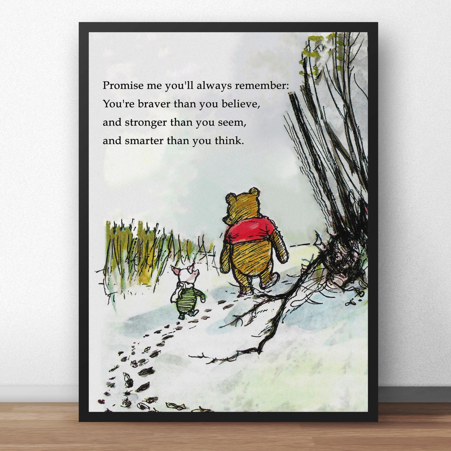 Winnie The Pooh Quote Art: Promise Me You'll Always Remember You're Braver Than