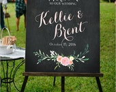 Welcome to Our Wedding Sign Chalkboard Floral Customizable Poster Size- Blush Pink Flowers - DIGITAL FILE ONLY - Poster Size Printable
