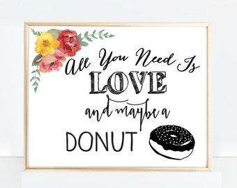 All you need is love and maybe a donut sign - digital file