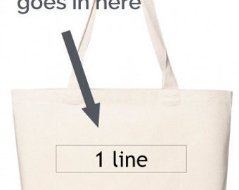 Custom Printed Bag with 1 Line of Text