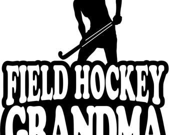 Field Hockey Grandma Hoodie/ Field Hockey Grandma Sweatshirt/ Field Hockey Grandma Gift/ Girl Player Field Hockey Grandma Hoodie Sweatshirt