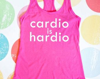 Funny Workout Tank - Cardio is Hardio - Pink Racerback Tank Top