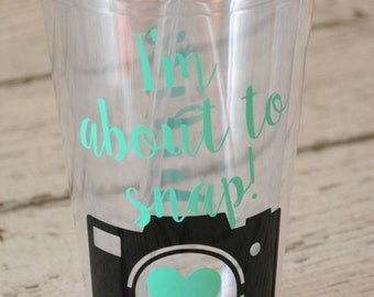 About to Snap Photographer Tumbler 16 oz Personalized Gift