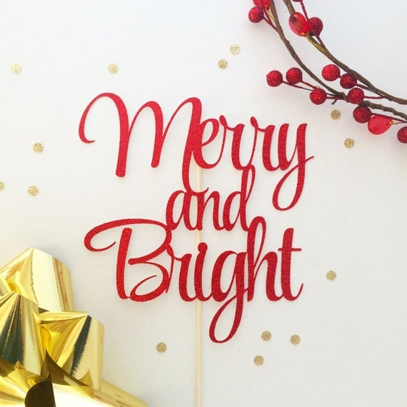 Merry and Bright Christmas Cake Topper - Holiday Cake Topper - Customize to any colour - Christmas Party Decorations - Celebrate Christmas