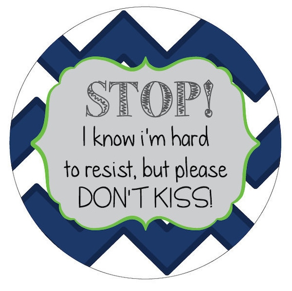 Boy Please dont kiss Preemie, newborn, baby car seat tag, baby shower gift, stroller tag, baby car seat sign