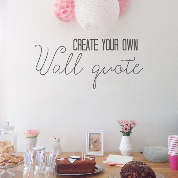 Wall Vinyl Design Your Own : Create your own wall decal you pick the words size font and