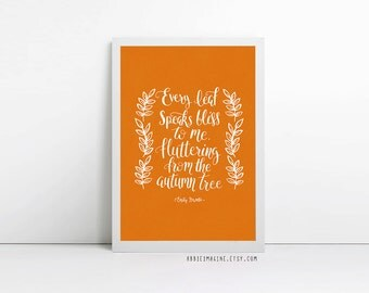 Every leaf speaks bless to me, fluttering from the autumn tree,  Autumn print, fall decor, Typography Poster, Quote Print