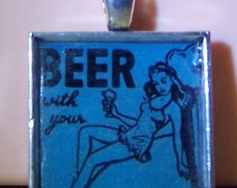 Handmade bezel necklace pendant keychain girlie pinup girl beer with your jewelry