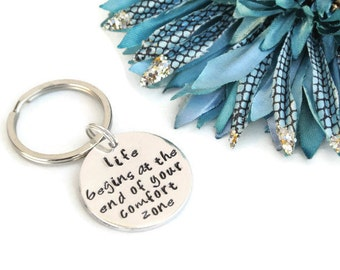 Life Begins At The End Of Your Comfort Zone Hand Stamped Keychain | Aluminum Keychain | Inspirational Quote | Motivational Keychain