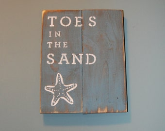 Toes in the Sand Rustic Beach Sign - Made with Pallets