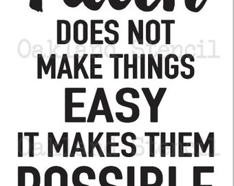 "Inspirational STENCIL **Faith does not make things easy...**  12""x18"" for Painting Signs,Fabric,Canvas,Airbrush, Crafts, Wall Art and Decor"