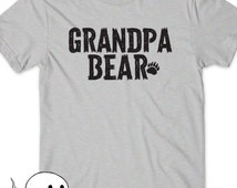 Grandpa Bear Shirt T-Shirt T Tee Mens Humor Gift Present New Grandfather father Day Pop-pop Papa Grandpop Pawpaw Papaw Dad Poppa Pops Daddy