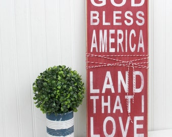4th of July Sign - God Bless America - Land that I Love