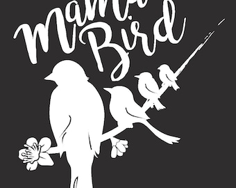Mama Bird Decal