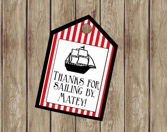 Pirate Party Favor Tag for Pirate Birthday Party. Thanks for Sailing By Matey. Instant Digital Download