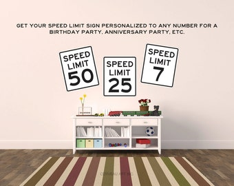 Speed Limit Sign - Speed Limit - Personalized Decal - Road Signs - Traffic Signs - Transportation Birthday Party - Transportation Wall Art