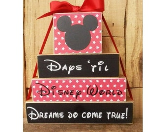 Days 'Til Disney World, Days 'Til Disneyland, Advent calender, Disney Countdown, Mickey Mouse, Dreams do come true, Disney World, Disneyland