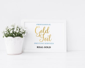 8x10 Real Gold Foil Printing Services Printable art Professional Printing Services