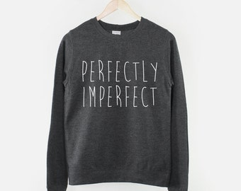 Perfectly Imperfect Crew Neck Sweatshirt
