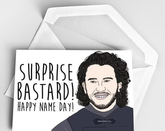 Birthday Card, Game of Thrones Birthday Greeting Card,  Name Day Card, Jon Snow Happy Name Day Card, Happy Name Day Greeting Card Jon Snow