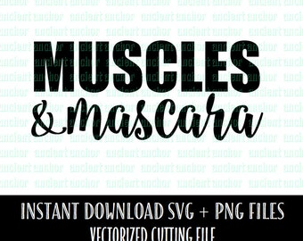 SVG File Commercial Use OK Muscles & Mascara - Instant Download of Vector Files - Workout SVG File