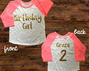 Birthday Girl Shirt - Raglan Shirt -Personalized Colors - Birthday Girl Shirt - Birthday Number and Name - Birthday Toddler - Girls Shirts