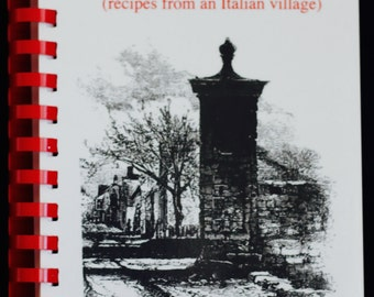 Recipes from the Italian Village with Wine Guide