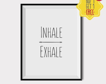 Inhale Exhale print, Yoga quotes, Yoga print, Meditation Art, Downloadable quotes, zen wall art, Minimalist poster, office art, art print