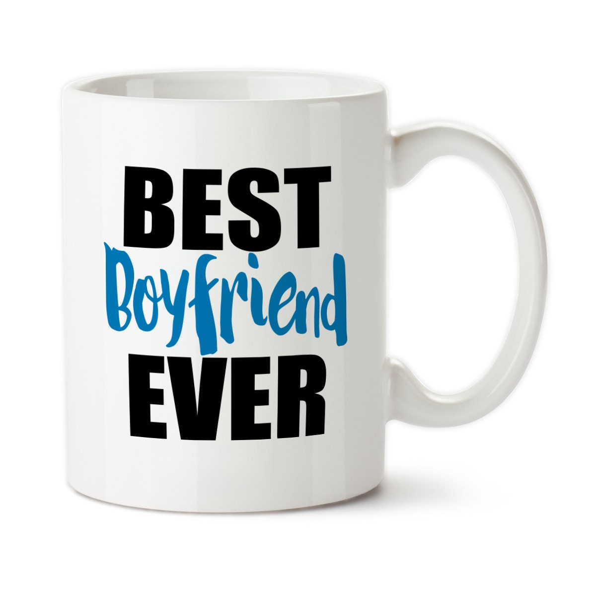 Coffee Mug Best Boyfriend Ever Birthday For Him Valentine