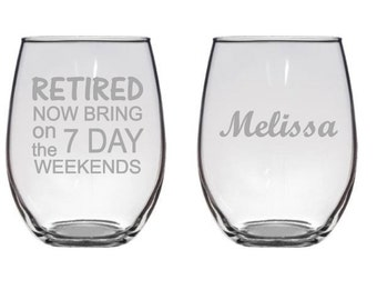 Retirement Gifts, Retirement Gift for Her, Retirement Wine Glass, Personalized Wine Glasses, Custom Wine Glasses, Etched Glasses, Retired