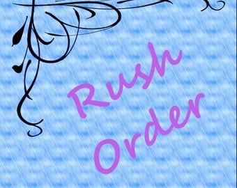 Rush Order Add On Fee - Please contact me first to ensure the items you have selected can be done in time.