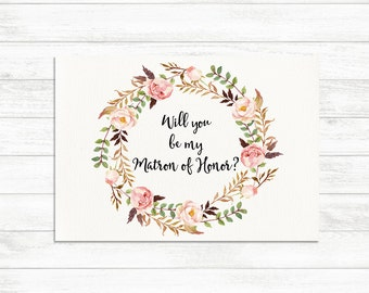 Will You Be My Matron of Honor, Floral Printable Matron of Honor Card, Matron of Honor Proposal Card, Floral Bridal Proposal Printable