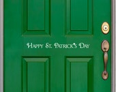 Happy St. Patrick's Day Decal, front door vinyl decal, shamrock, March 17, four leaf clover, door decal